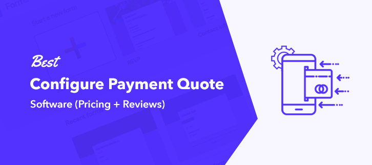 Best Configure Payment Quote Software